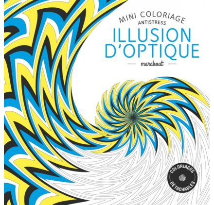 Mini coloriage antistress 39 marabout 39 illusion d 39 optique la fourmi creative - Mini coloriage illusion d optique ...
