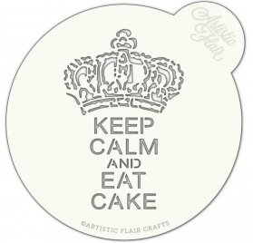 Pochoir pour gâteau 20 cm 'Artistic Flair' Keep Calm and Eat Cake